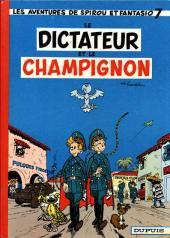 Spirou et Fantasio -7a66- Le dictateur et le champignon