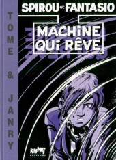 Spirou et Fantasio -46TT- Machine qui rêve