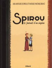 Spirou et Fantasio par... (Une aventure de) / Le Spirou de... -4TL- Le journal d'un ingénu