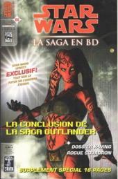 Star Wars - BD Magazine / La saga en BD -8- La Conclusion de la saga Ooutlander - Dossier X-Wing Rogue Squadron