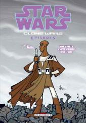 Star Wars - Clone Wars Episodes -2- L'aventure des Jedi