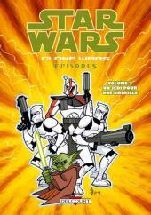 Star Wars - Clone Wars Episodes -3- Un Jedi pour une bataille