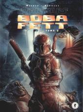 Star Wars - Boba Fett -2- Tome 2