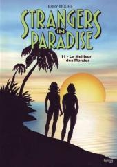 Strangers in paradise -11- Le meilleur des mondes