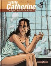 Le style Catherine -1- Urgent besoin d'ailleurs
