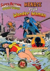 Super Action avec Wonder Woman -8- Menace pour Wonder Woman