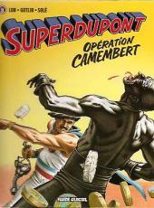 SuperDupont -3b08- Opération camembert