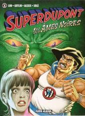 SuperDupont -5a- Les Âmes Noires
