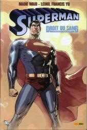 Superman (DC Anthologie) -3- Droit du sang