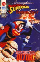 Superman Hors Série (Semic) -4- Fantastic Four - Destruction ultime