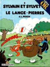 Sylvain et Sylvette -3Or- Le Lance-pierres