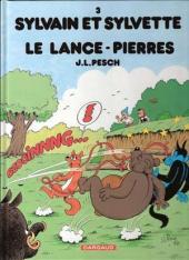 Sylvain et Sylvette -3d2006- Le lance-pierres