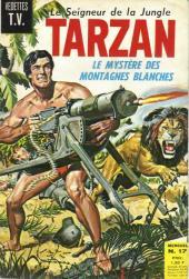 Tarzan (2e Série - Sagédition) (Vedettes T.V.) -17- Le mystère des montagnes blanches