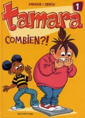 Tamara -1- Combien ?!