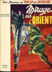 Tanguy et Laverdure -5c1972- Mirage sur l'Orient