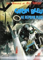 Tanguy et Laverdure -6e1985- Canon bleu ne répond plus