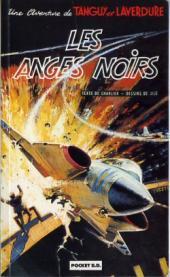 Tanguy et Laverdure -9Poch- Les anges noirs