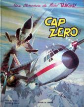 Tanguy et Laverdure -7'- Cap zéro
