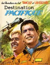 Tanguy et Laverdure -11- Destination Pacifique