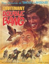 Tanguy et Laverdure -13- Lieutenant Double Bang