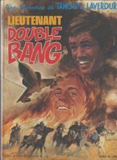 Tanguy et Laverdure -13'- Lieutenant Double Bang