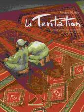 La tentation (De Heyn) -2- Carnet de voyage au Pakistan - 2ème Partie