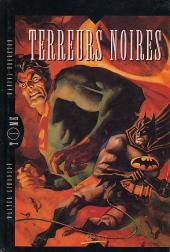 Terreurs noires (Batman, Superman, Catwoman, JFM) -1- Terreurs noires (Tome 1)
