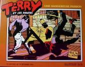 Terry et les pirates (Slatkine) -4- Une dangereuse passion (1935)