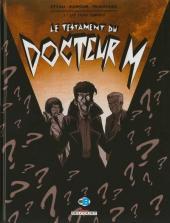 Le testament du Docteur M -2- Les Trois Lumières