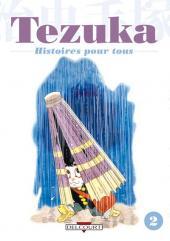 Tezuka, Histoires pour tous -2- Histoires pour tous