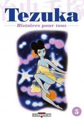 Tezuka, Histoires pour tous -5- Histoires pour tous