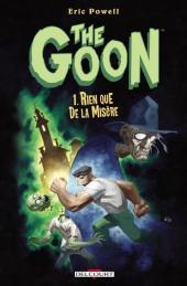 Goon (The) -1- Rien que de la misère