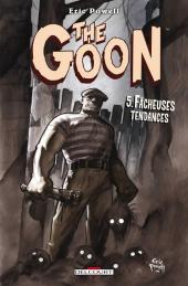 Goon (The) -5- Fâcheuses tendances