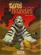 Tigres et nounours -2- Le château assiégé