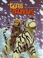 Tigres et nounours -4- les cavernes de la trahison