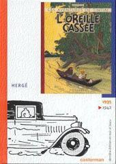 Tintin (Dernière édition en NB) -5- L'oreille cassée