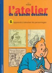 Tintin - Divers -30- L'atelier de la bande dessinée : j'apprends à dessiner les personnages