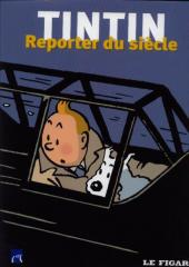 Tintin - Divers - Tintin, reporter du siècle