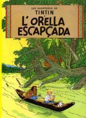 Tintin (en langues régionales) -6Catalan- L'orella escapçada