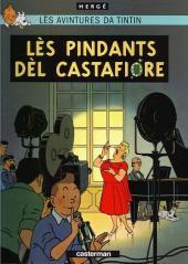 Tintin (en langues régionales) -21Wallon Ott- Lès pindants dèl Castafiore