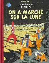 Tintin (Fac-similé couleurs) -17- On a marché sur la Lune