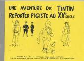 Tintin - Pastiches, parodies & pirates -0- Reporter Pigiste au XXe Siècle