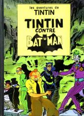 Tintin - Pastiches, parodies & pirates -Pir- Tintin contre Batman