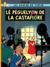 Tintin (en langues régionales) -21Bressan- Lé pèguelyon de la Castafiore