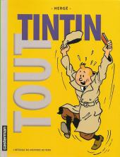 Tintin (Historique) -INT- Tout Tintin