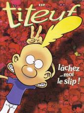 Titeuf (France Loisirs) -INT04- Lâchez-moi le slip / La loi du préau