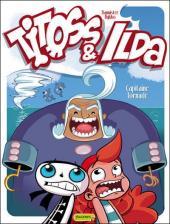 Titoss & Ilda -2- Capitaine tornade