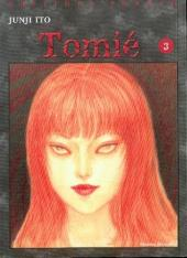 Tomie -3- Tome 3