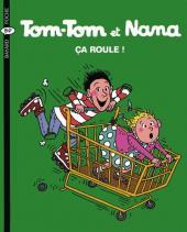 Tom-Tom et Nana -31- Ça roule !