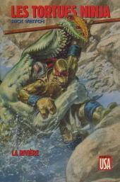 Les tortues Ninja (Comics USA) -HS- La rivière